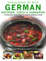 German - Austrian, Szech and Hungarian - Cooking Around the World