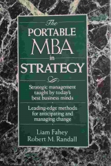The Portable MBA in Strategy (Portable MBA Series) 1 Edição