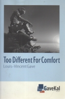 too different for comfort