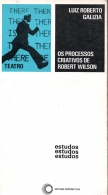 os processos criativos de robert wilson