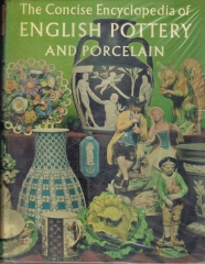 the concise encyclopedia of english pottery and porcelain