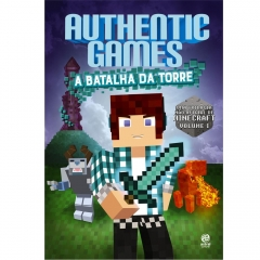 AuthenticGames - a batalha da torre Volume 1