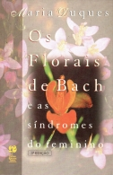 os florais de bach e as síndromes do feminino