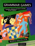 Grammar Games - Cognitive, Affective and Drama Activities for EFL Students