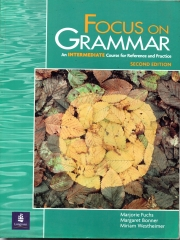 Focus on Grammar - An Intermediate Course for Reference and Practice