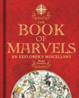The Book of Marvels: An Explorer\'s Miscellany