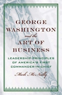 ISBN 9780195189780, Código de Barras 9780195189780, Origem Importado, Idioma Inglês, Categoria Livros, Autor Mark mcneilly, Título George Washington and the Art of Business - The Leadership Principles of America's First Commander-in-Chief, Editora Oxford University Press on Demand, Edição 1ª Edição, Ano 2008, Assunto Administração, Páginas 209, Peso 900 gramas, Conservação Produto Usado