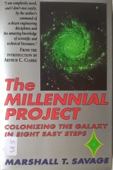 The Millennial Project - Colonizing the Galaxy in Eight Easy Steps