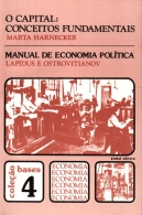 o capital: conceitos fundamentais/ manual de economia política