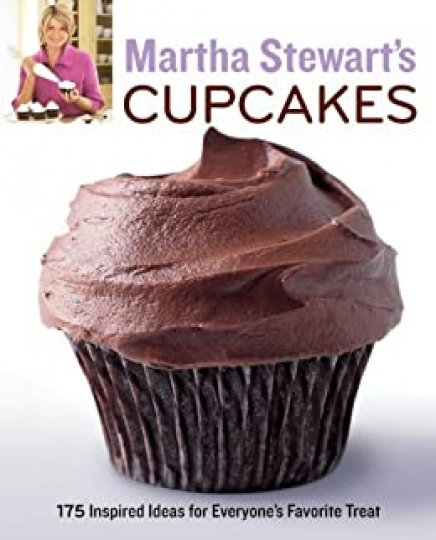 Martha Stewart's Cupcakes - 175 Inspired Ideas for Everyone's Favorite Treat