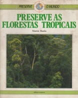 Preserve as Florestas Tropicais - Preserve o Mundo
