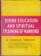 Divine Education and spiritual Training of Mankind