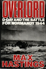 overlord - D-Day and the Battle for Normandy 1944