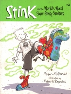 The World's Worst Super Stinky Sneakers: Book #3