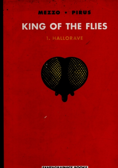King of the flies v. 1 hallorave