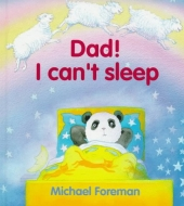 Dad! I Can\'t Sleep