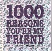 1000 Reasons You're My Friend