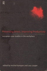 Preventing Stress, Improving Productivity - European Case Studies in the Workplace