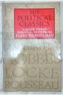 The Political Classics - A Guide to the Essential Texts Plato