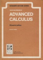 schaum s outline series - Theory and Problems of Advanced Calculus