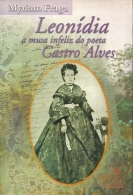 Leonídia, a musa infeliz do poeta Castro Alves