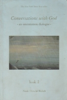Conversations With God - An Uncommon Dialogue -Book 2