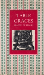 Table Graces - Prayers of Thanks