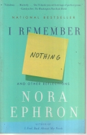 I Remember Nothing - And Other Reflections