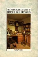the medical discoveries of edward bach physician