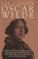 the complete oscar wilde - including the picture of dorian gray, the importance of being earnest, lady windermere´s fan, and other stories, plays and poems