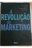 A REVOLUÇAO DO MARKETING