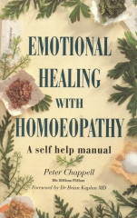 Emotional Healing with Homoeopathy - A Practical Guide