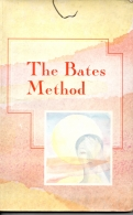 The Bates Method - Alternative Health