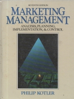 Marketing Management 7th Edition - Analysis, Planning, Implementatios, & Control