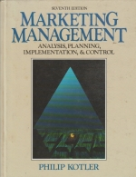 marketing management - analysis, planning, implementation, & control