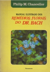 manual ilustrado dos remédios florais do dr . bach