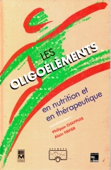 les oligoelements en nutrition et en therapeutique