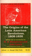the origins of the latin american revolutions 1808-1826