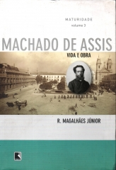 Machado De Assis Vida E Obra Vol.3