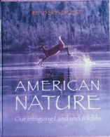 american nature our intriguing land and wildlife