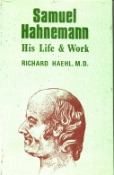 samuel hahnemann his life & work 2 vols