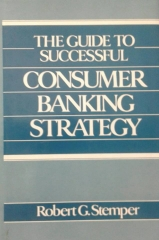 The Guide to Successful Consumer Banking Strategy