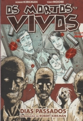 the walking dead - os mortos vivos - dias passados Vol 1