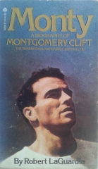 Monty a Biography of Montgomery Clift
