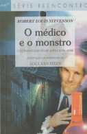 O médico e o monstro - O estranho caso do Dr. Jekyll e Mr. Hyde