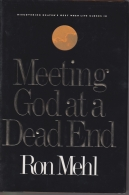 Meeting God at a Dead End