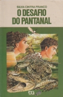 O Desafio do Pantanal