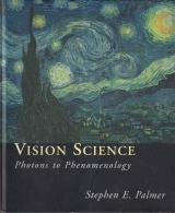 Vision Science - Photons to Phenomenology