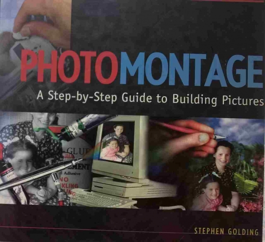 Photomontage A Step By Step Guide To Building Pictures