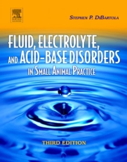 Fluid, Electrolyte, and Acid-base Disorders in Small Animal Practice - 3ª Editiom